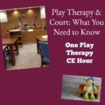 Play Therapy and Court
