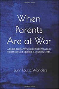When Parents are at War: A therapist's handbook for divorce and families